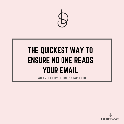 The Quickest Way to Ensure No One Reads Your Email